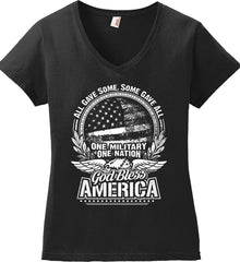 All Gave Some, Some Gave All. God Bless America. White Print. Women's: Anvil Ladies' V-Neck T-Shirt.