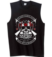 The Right to Bear Arms. Shall Not Be Infringed. Since 1791. Gildan Men's Ultra Cotton Sleeveless T-Shirt.