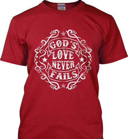 God's Love Never Fails. Gildan Tall Ultra Cotton T-Shirt.