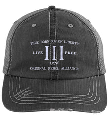 True Born Son of Liberty. Original Rebel Alliance. Hat. Distressed Unstructured Trucker Cap. (Embroidered)