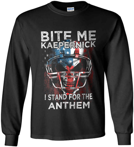 Kaepernick. I Stand for the Anthem. Gildan Ultra Cotton Long Sleeve Shirt.