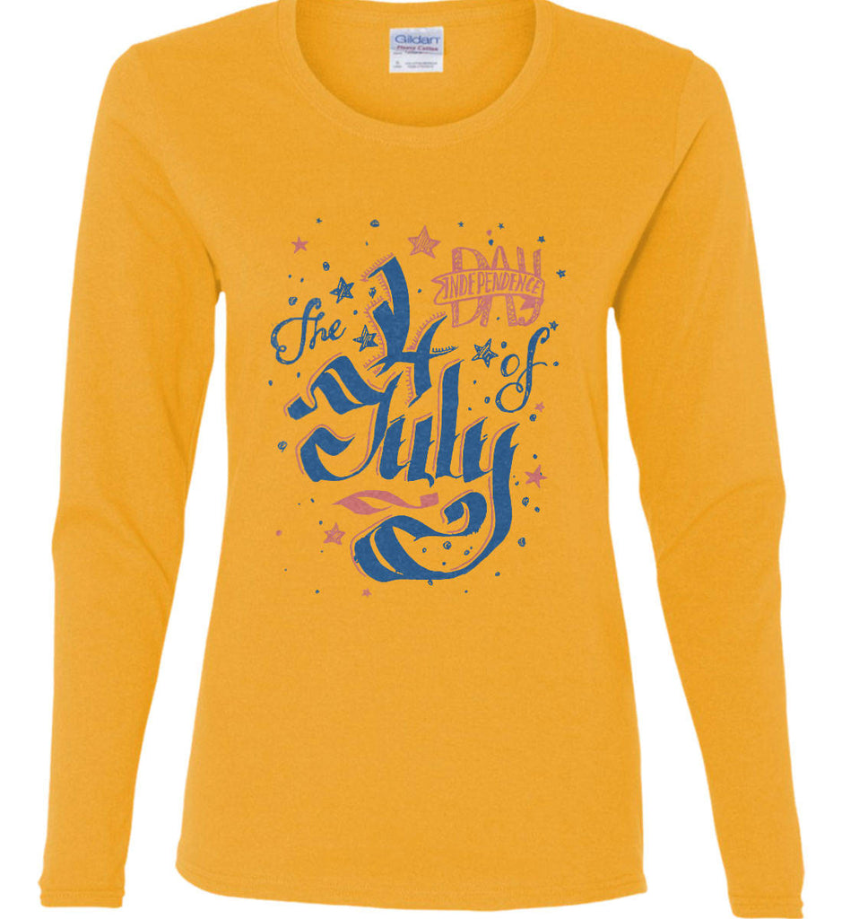 The 4th of July. Ribbon Script. Women's: Gildan Ladies Cotton Long Sleeve Shirt.-3