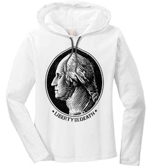 George Washington Liberty or Death. Black Print Women's: Anvil Ladies' Long Sleeve T-Shirt Hoodie.