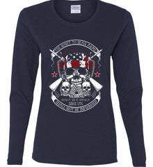 The Right to Bear Arms. Shall Not Be Infringed. Since 1791. Women's: Gildan Ladies Cotton Long Sleeve Shirt.