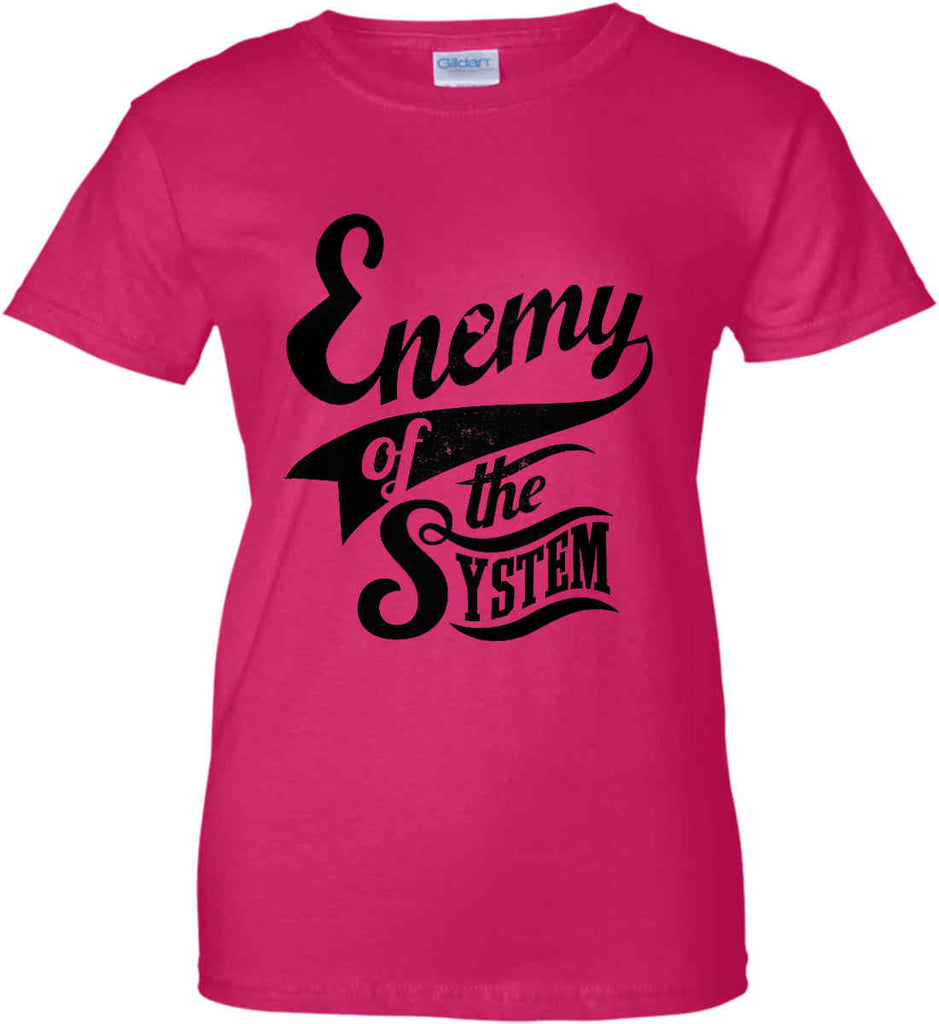 Enemy of The System. Women's: Gildan Ladies' 100% Cotton T-Shirt.-5