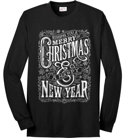Merry Christmas and Happy New Year. Port & Co. Long Sleeve Shirt. Made in the USA..