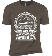 All Gave Some, Some Gave All. God Bless America. White Print. Next Level Premium Short Sleeve T-Shirt.