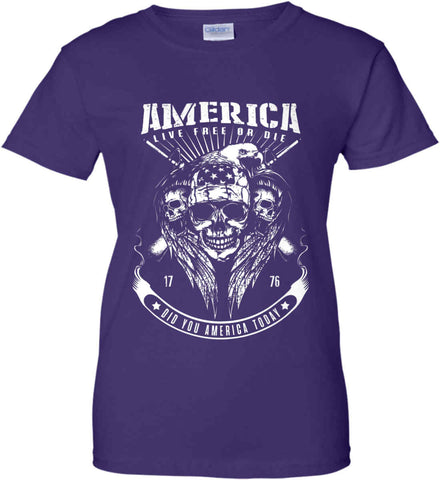 Did you America Today. 1776. Live Free or Die. Skull. White Print. Women's: Gildan Ladies' 100% Cotton T-Shirt.
