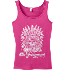 Never Trust the Government. Indian Skull. White Print. Women's: Anvil Ladies' 100% Ringspun Cotton Tank Top.