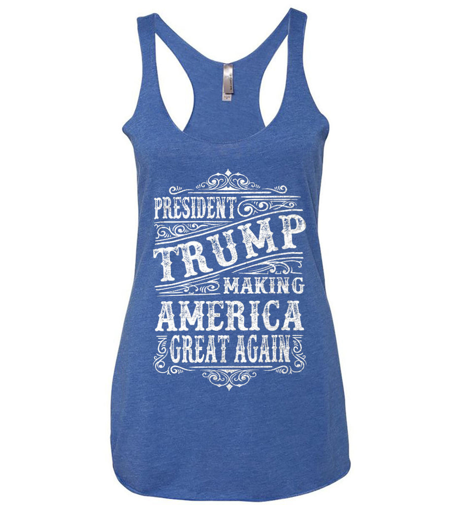 President Trump. Making America Great Again. Women's: Next Level Ladies Ideal Racerback Tank.-6