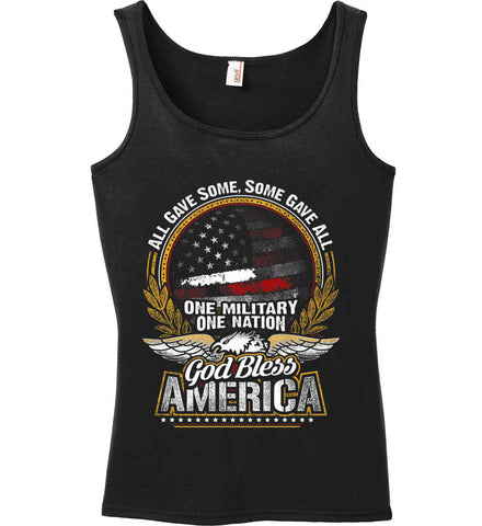 All Gave Some, Some Gave All. God Bless America. Women's: Anvil Ladies' 100% Ringspun Cotton Tank Top.