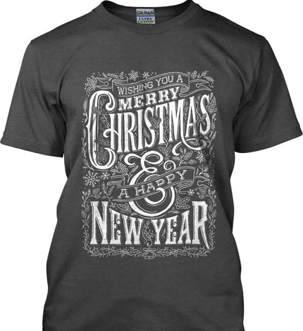 Merry Christmas and Happy New Year. Gildan Ultra Cotton T-Shirt.