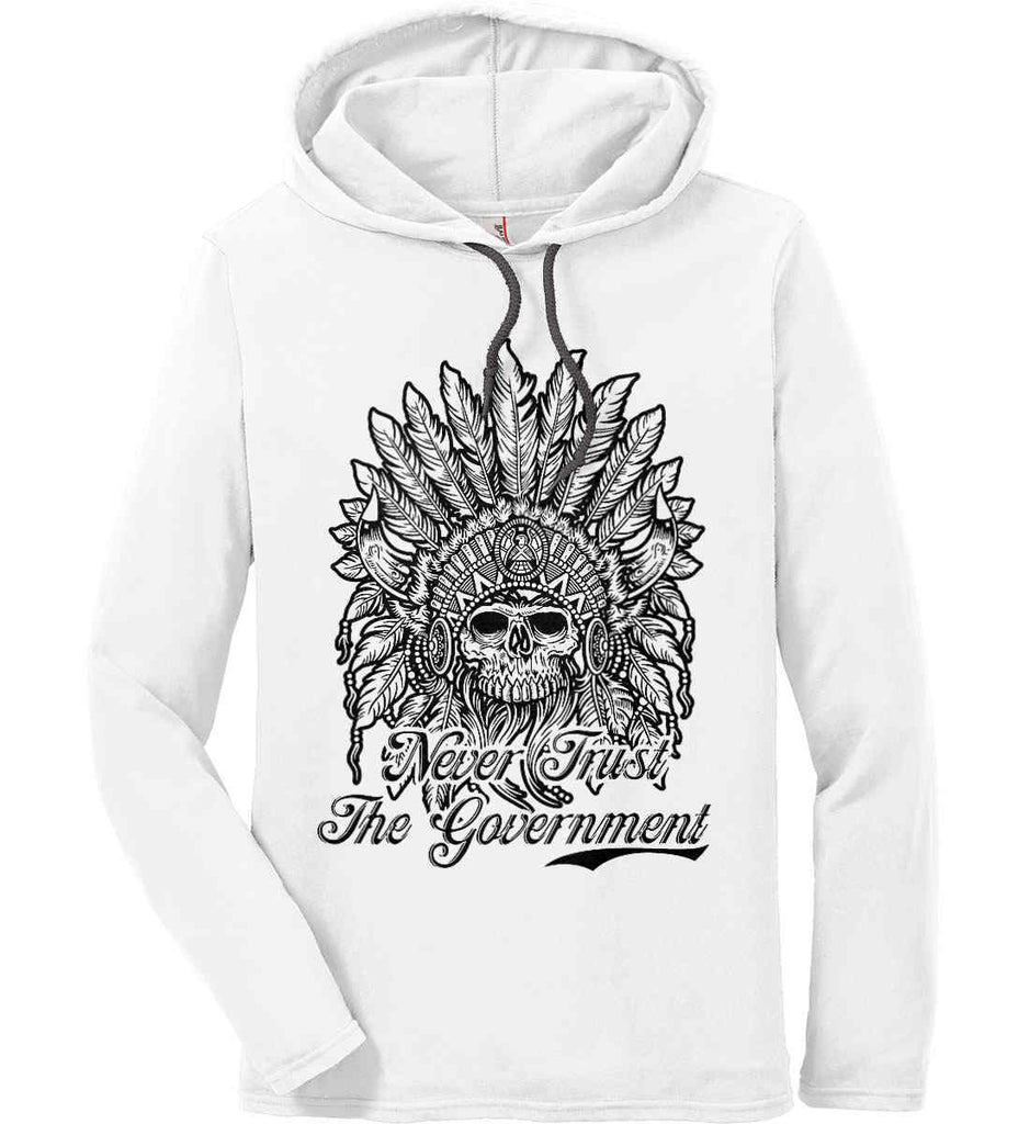 Skeleton Indian. Never Trust the Government. Anvil Long Sleeve T-Shirt Hoodie.-1