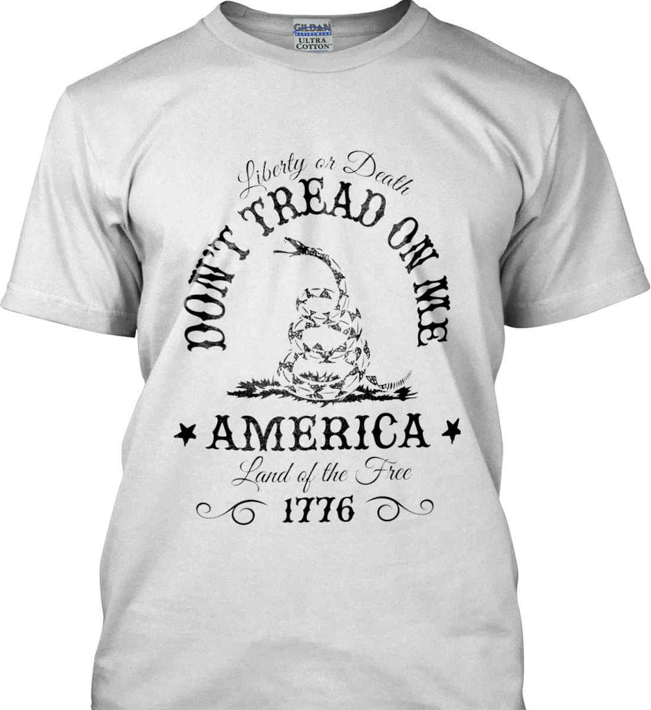 Don't Tread on Me. Liberty or Death. Land of the Free. Black Print. Gildan Ultra Cotton T-Shirt.-1