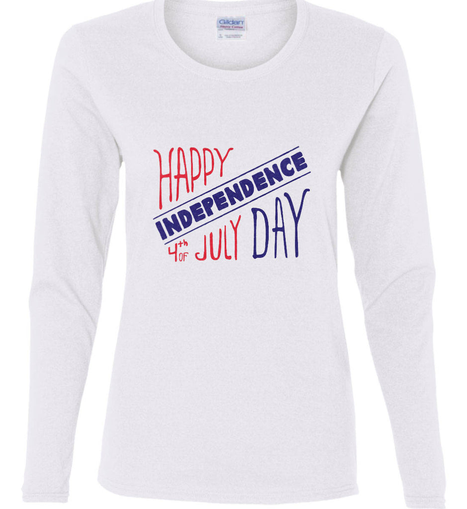 Happy Independence Day. 4th of July. Women's: Gildan Ladies Cotton Long Sleeve Shirt.-2