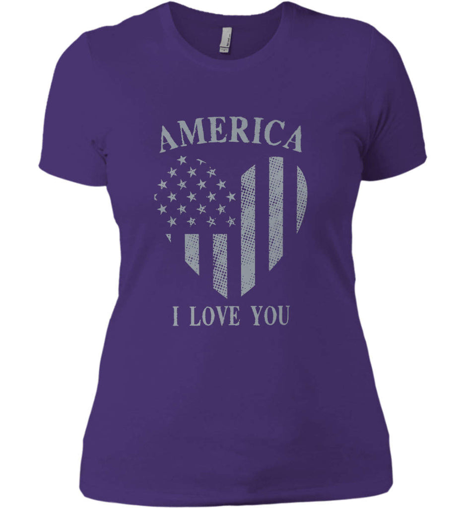 America I Love You Women's: Next Level Ladies' Boyfriend (Girly) T-Shirt.-6