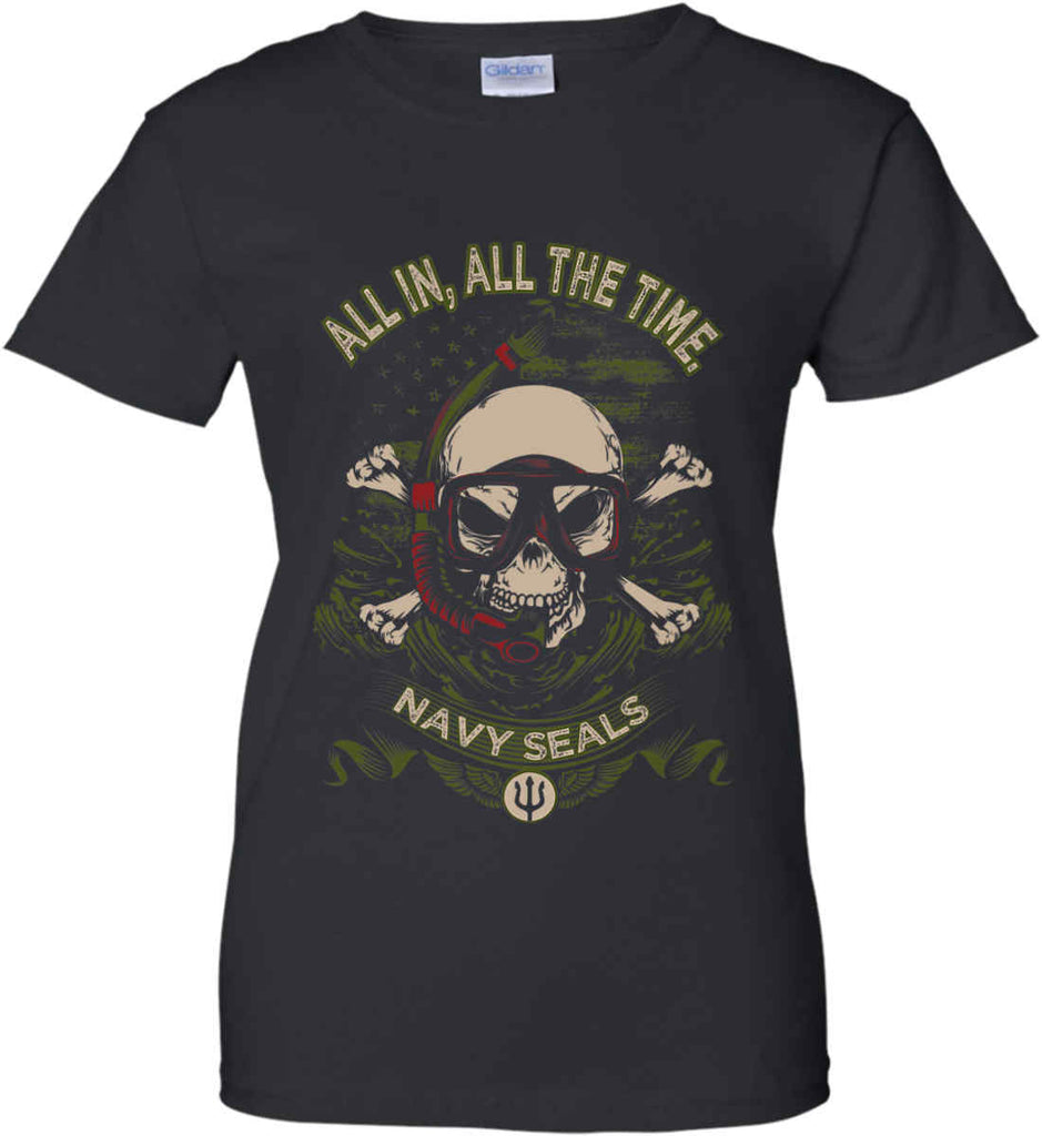 All In, All The Time. Navy Seals. Women's: Gildan Ladies' 100% Cotton T-Shirt.-1