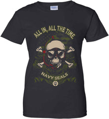 All In, All The Time. Navy Seals. Women's: Gildan Ladies' 100% Cotton T-Shirt.