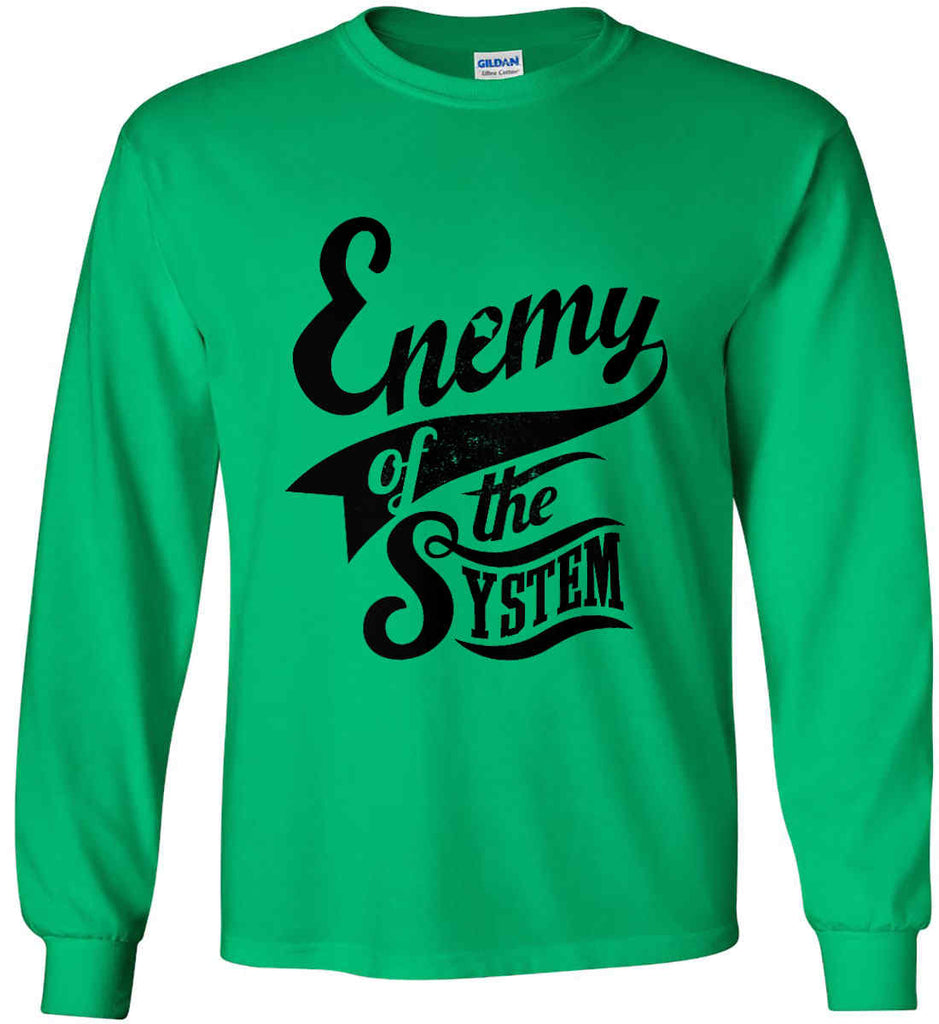 Enemy of The System. Gildan Ultra Cotton Long Sleeve Shirt.-8