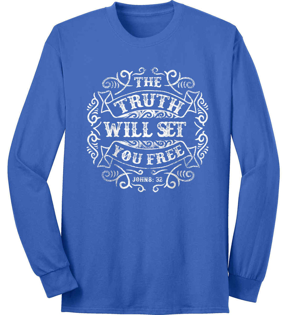 The Truth Shall Set You Free. Port & Co. Long Sleeve Shirt. Made in the USA..-6