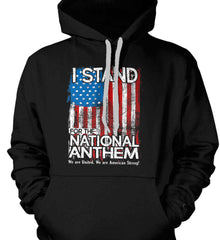 I Stand for the National Anthem. We are United. Gildan Heavyweight Pullover Fleece Sweatshirt.
