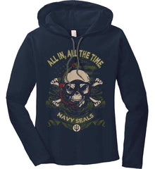 All In, All The Time. Navy Seals. Women's: Anvil Ladies' Long Sleeve T-Shirt Hoodie.