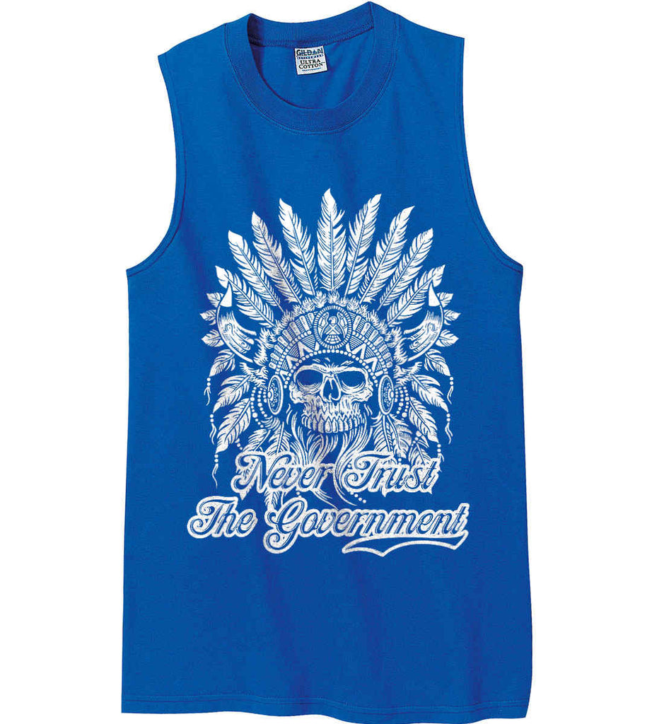 Never Trust the Government. Indian Skull. White Print. Gildan Men's Ultra Cotton Sleeveless T-Shirt.-4