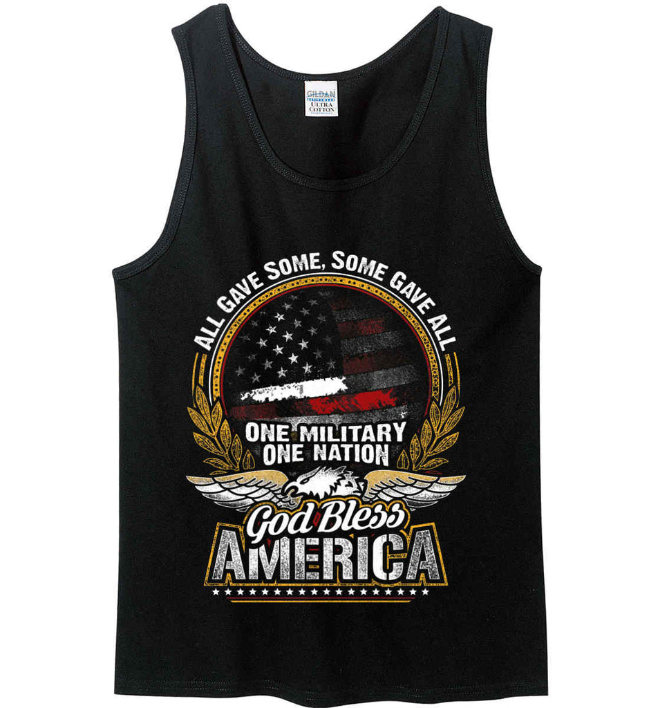 All Gave Some, Some Gave All. God Bless America. Gildan 100% Cotton Tank Top.-1