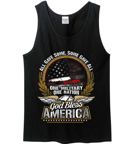 All Gave Some, Some Gave All. God Bless America. Gildan 100% Cotton Tank Top.