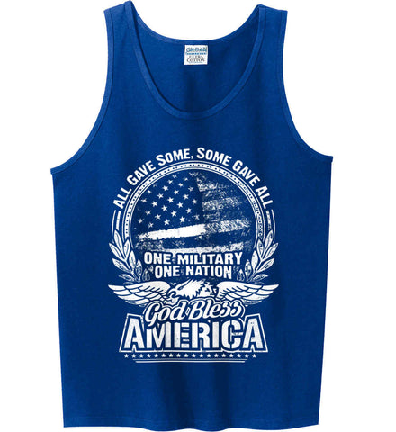 All Gave Some, Some Gave All. God Bless America. White Print. Gildan 100% Cotton Tank Top.