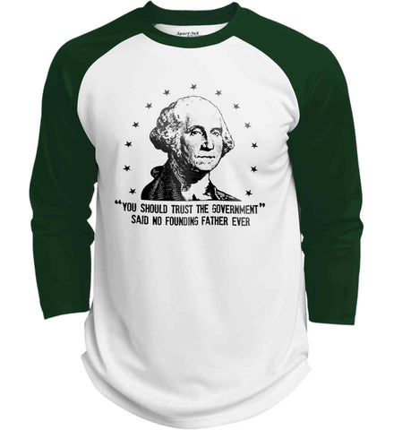 You should trust the government. Said no founding father ever. Black Print. Sport-Tek Polyester Game Baseball Jersey.