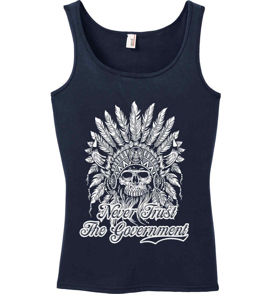 Never Trust the Government. Indian Skull. White Print. Women's: Anvil Ladies' 100% Ringspun Cotton Tank Top.-5