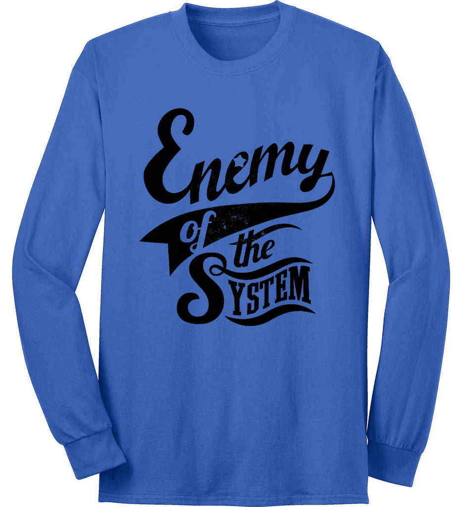 Enemy of The System. Port & Co. Long Sleeve Shirt. Made in the USA..-3