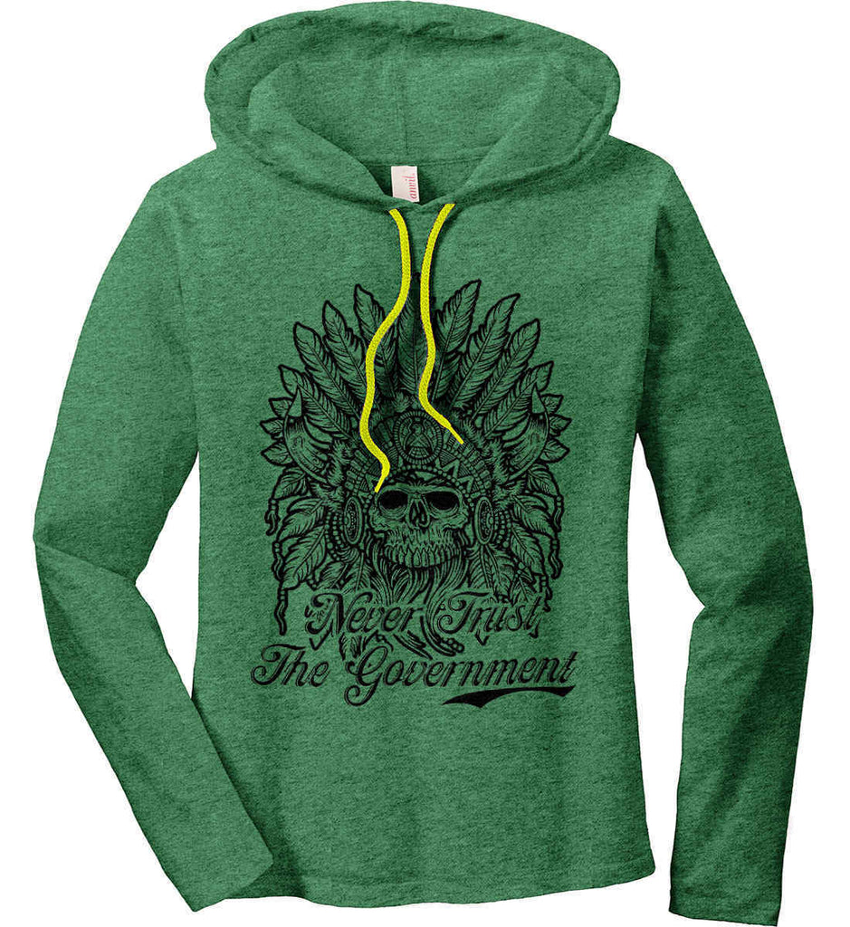 Skeleton Indian. Never Trust the Government. Women's: Anvil Ladies' Long Sleeve T-Shirt Hoodie.-3