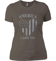 America I Love You Women's: Next Level Ladies' Boyfriend (Girly) T-Shirt.