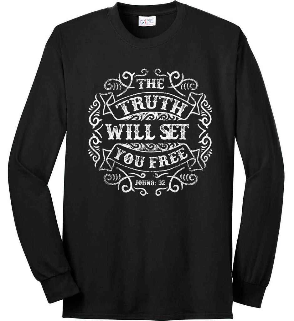 The Truth Shall Set You Free. Port & Co. Long Sleeve Shirt. Made in the USA..-2