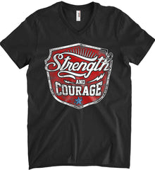 Strength and Courage. Inspiring Shirt. Anvil Men's Printed V-Neck T-Shirt.