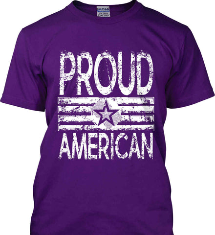 Proud American. Loud and Proud. White Print. Gildan Ultra Cotton T-Shirt.
