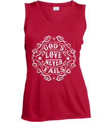 God's Love Never Fails. Women's: Sport-Tek Ladies' Sleeveless Moisture Absorbing V-Neck.