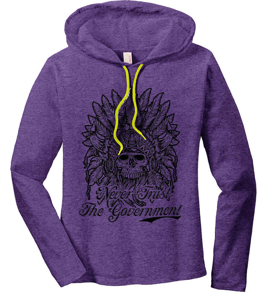 Skeleton Indian. Never Trust the Government. Women's: Anvil Ladies' Long Sleeve T-Shirt Hoodie.-4