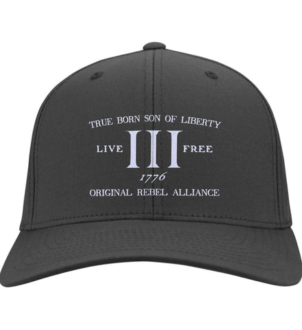 True Born Son of Liberty. Original Rebel Alliance. Hat. Port & Co. Twill Baseball Cap. (Embroidered)