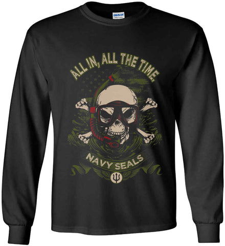 All In, All The Time. Navy Seals. Gildan Ultra Cotton Long Sleeve Shirt.