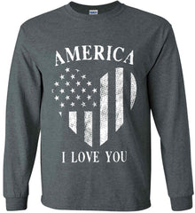 America I Love You White Print. Gildan Ultra Cotton Long Sleeve Shirt.