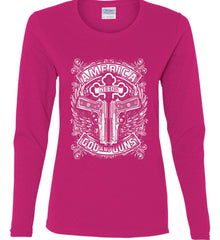 America Needs God and Guns. White Print. Women's: Gildan Ladies Cotton Long Sleeve Shirt.