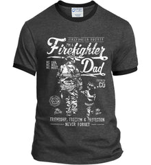 Firefighter Dad. Friendship, Freedom & Protection. White Print. Port and Company Ringer Tee.