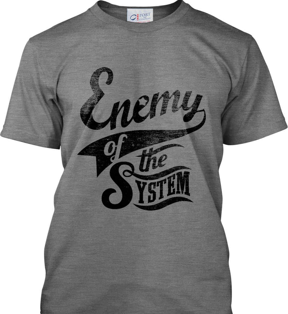 Enemy of The System. Port & Co. Made in the USA T-Shirt.-2