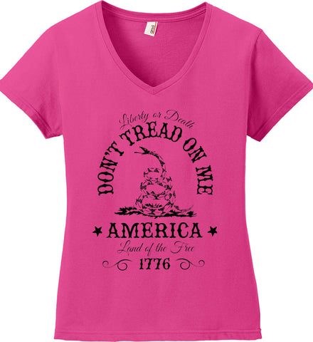 Don't Tread on Me. Liberty or Death. Land of the Free. Black Print. Women's: Anvil Ladies' V-Neck T-Shirt.