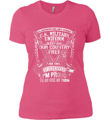 7% of Americans Have Worn a Military Uniform. I am proud to be one of them. White Print. Women's: Next Level Ladies' Boyfriend (Girly) T-Shirt.