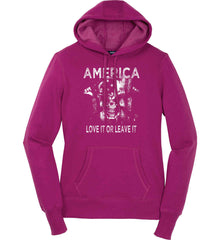 America. Love It or Leave It. White Print. Women's: Sport-Tek Ladies Pullover Hooded Sweatshirt.