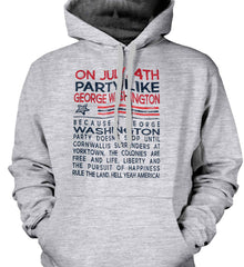 On July, 4th Party Like George Washington. Gildan Heavyweight Pullover Fleece Sweatshirt.